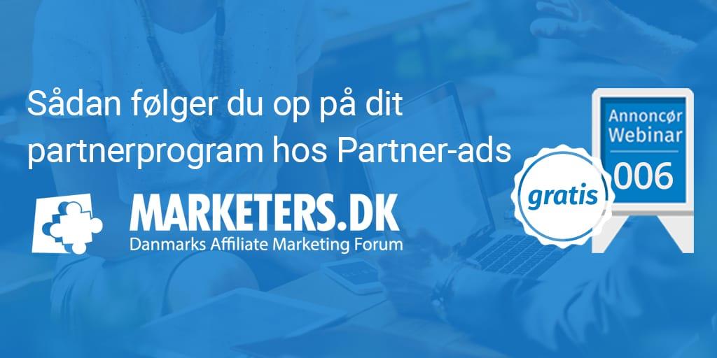 Sådan følger du op på dit partnerprogram hos Partner-ads - Annoncør webinar 006