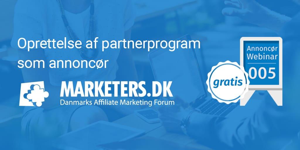 Annoncør webinar 005: Oprettelse af partnerprogram som annoncør