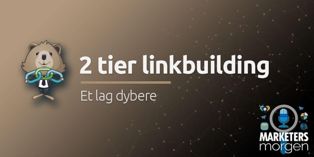 2 tier linkbuilding