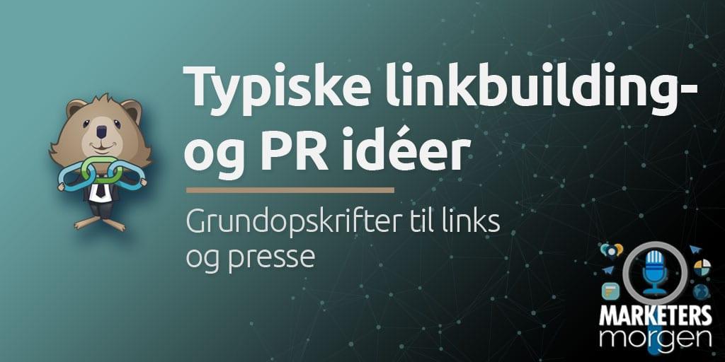 Typiske linkbuilding- og PR idéer