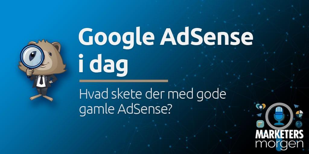 Google AdSense i dag