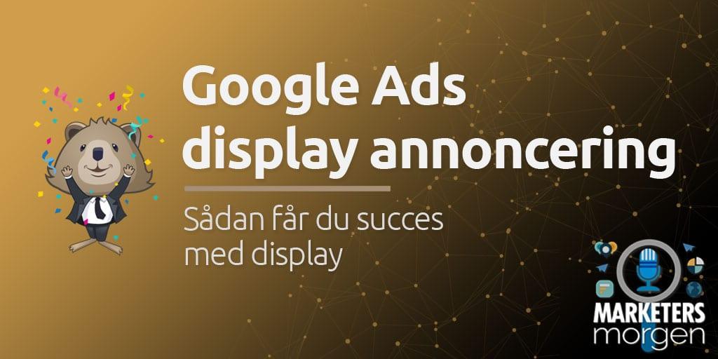 Google Ads display annoncering