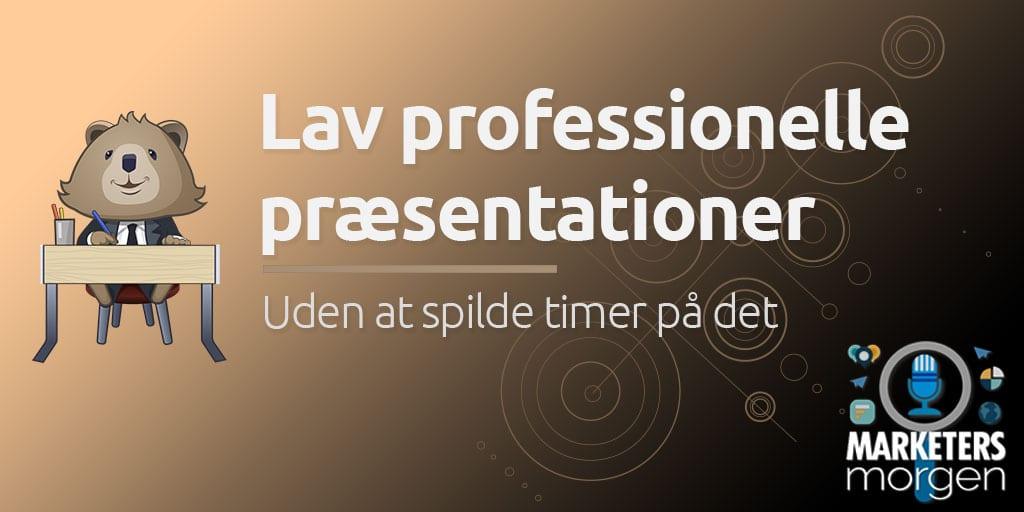 Lav professionelle præsentationer
