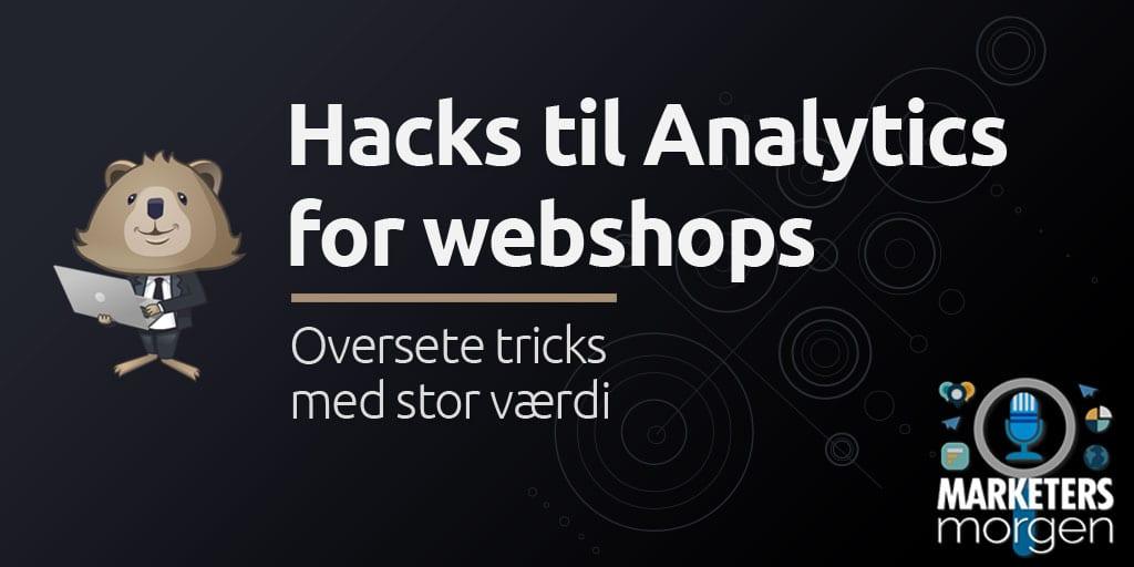 Hacks til Analytics for webshops