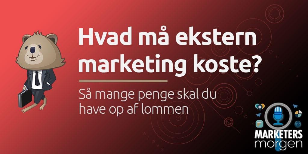 Hvad må ekstern marketing koste?