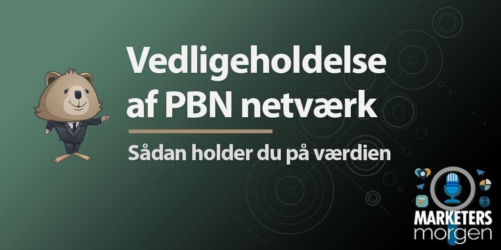 Vedligeholdelse af PBN netværk