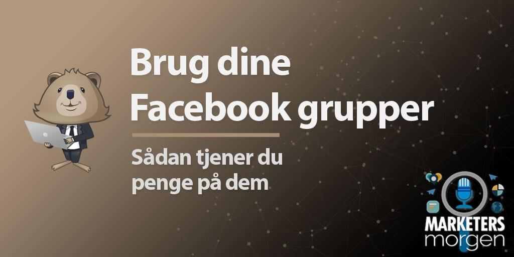 Brug dine Facebook grupper