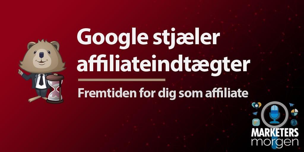 Google stjæler affiliateindtægter