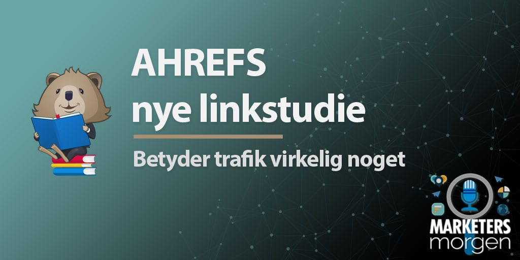 AHREFS nye linkstudie
