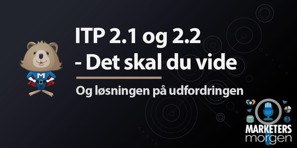 ITP 2.1 og 2.2 - Det skal du vide