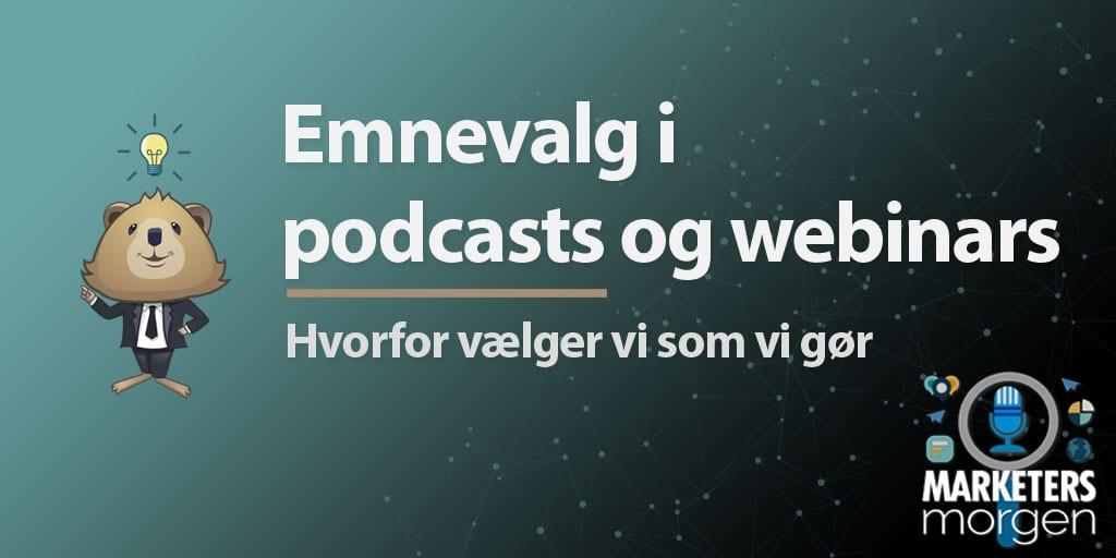 Emnevalg i podcasts og webinars