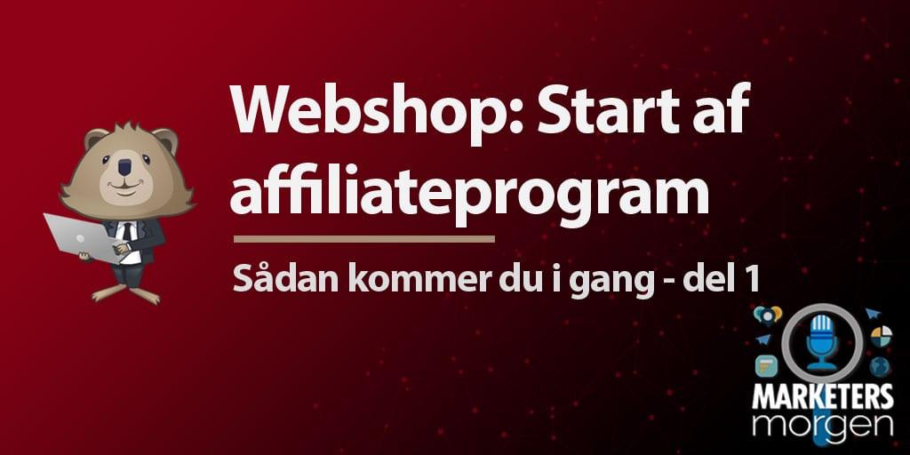 Webshop: Start af affiliateprogram