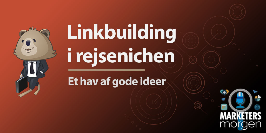 Linkbuilding i rejsenichen – Et hav af gode ideer