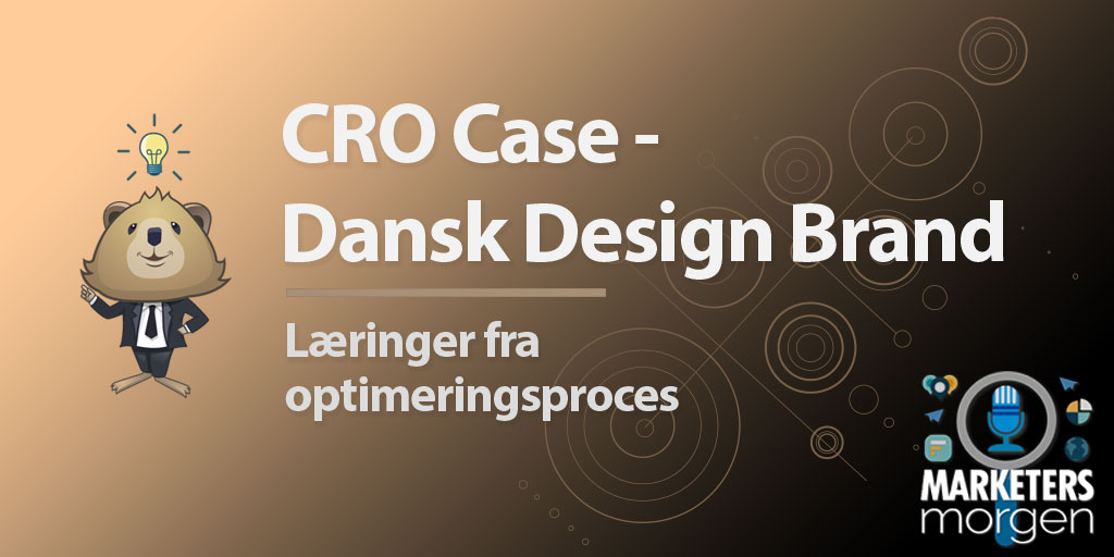 CRO Case - Dansk Design Brand