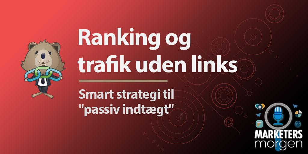 Ranking og trafik uden links