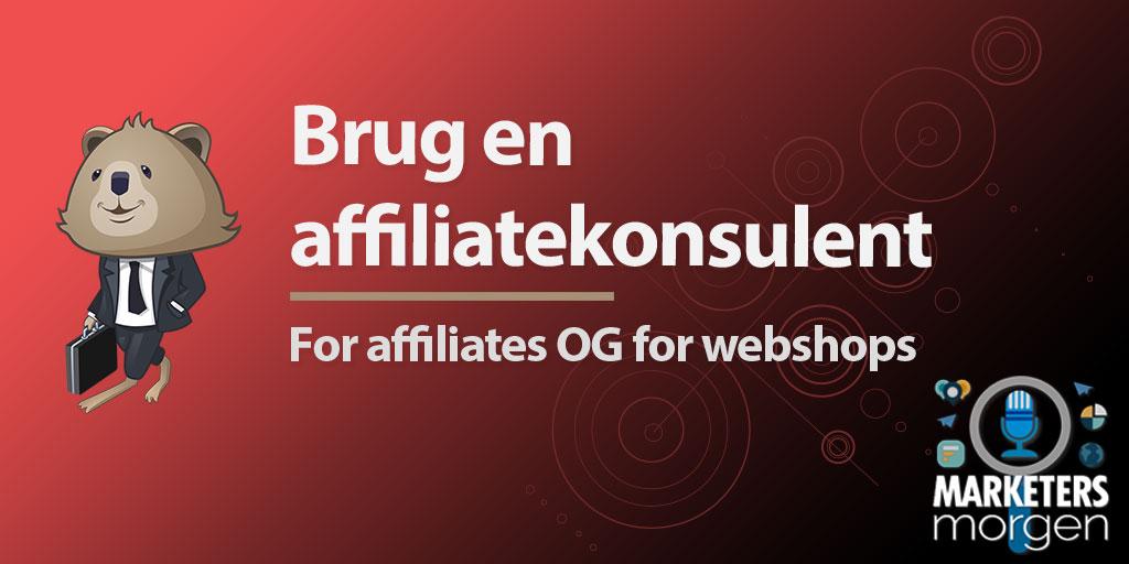 Brug en affiliatekonsulent
