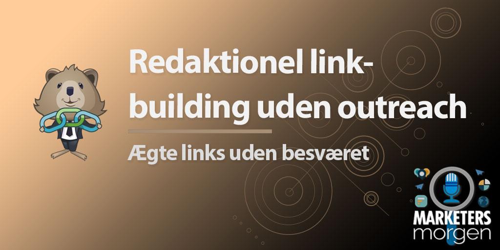 Redaktionel linkbuilding uden outreach