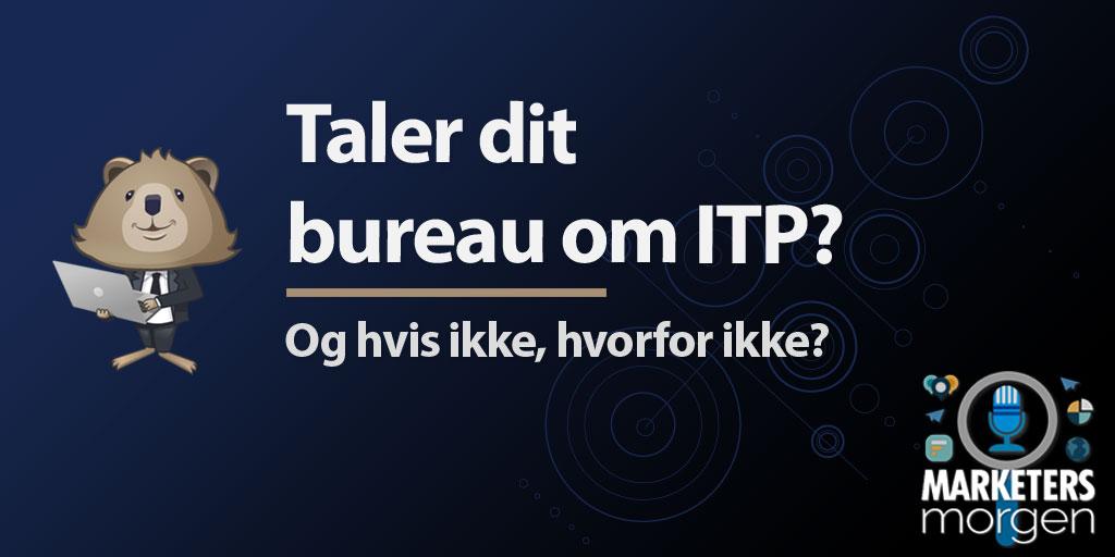 Taler dit bureau om ITP?