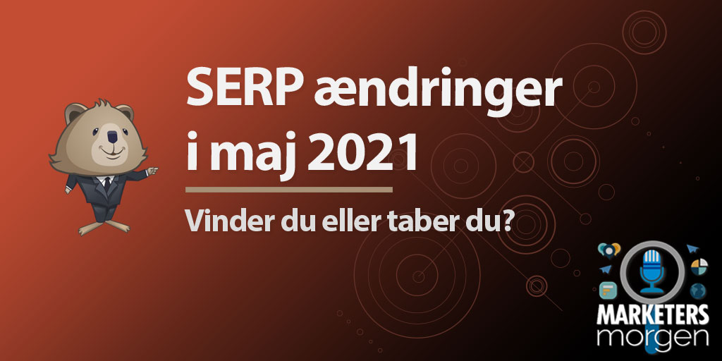 SERP ændringer i maj 2021