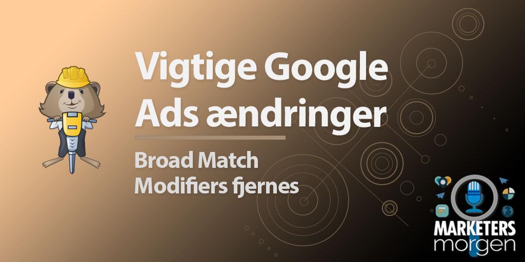 Vigtige Google Ads ændringer