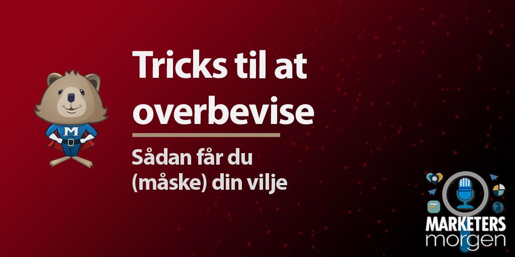 Tricks til at overbevise