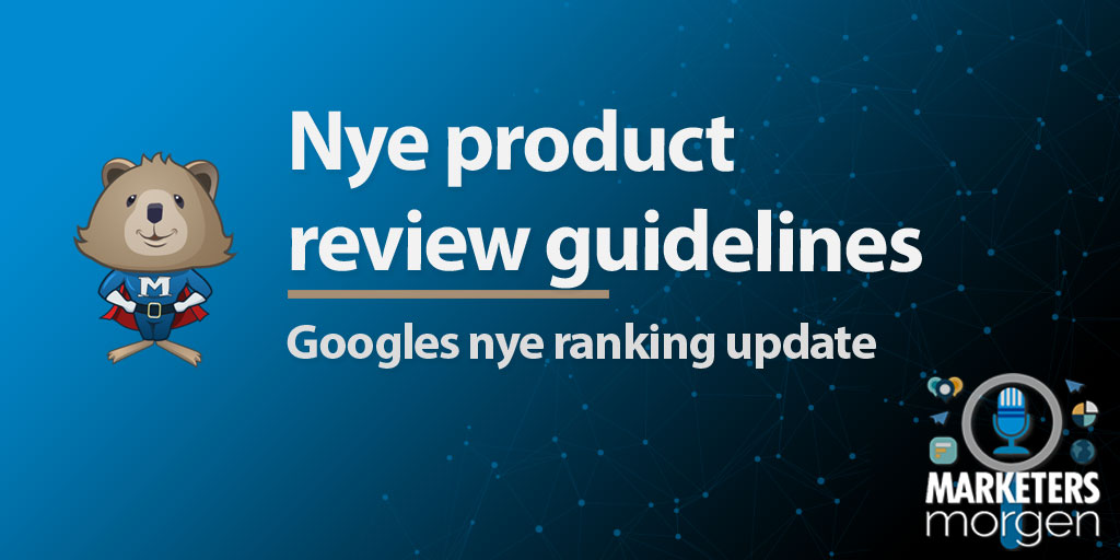 Nye product review guidelines