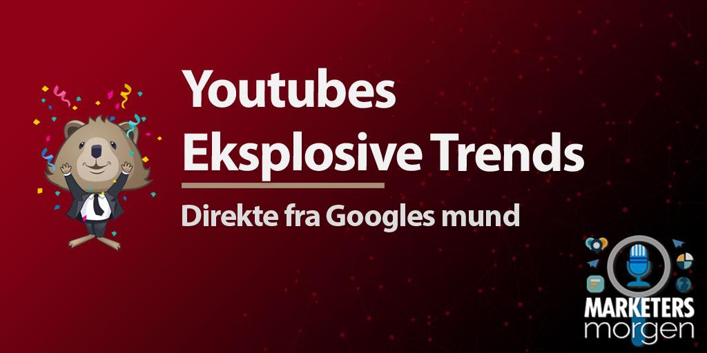 Youtubes Eksplosive Trends