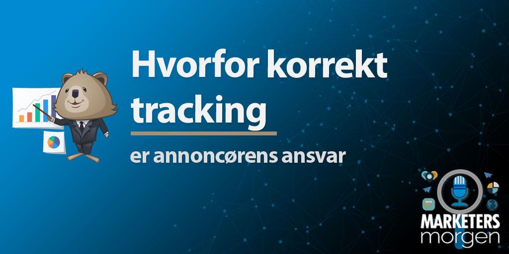 Hvorfor korrekt tracking