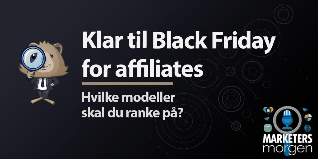 Klar til Black Friday for affiliates